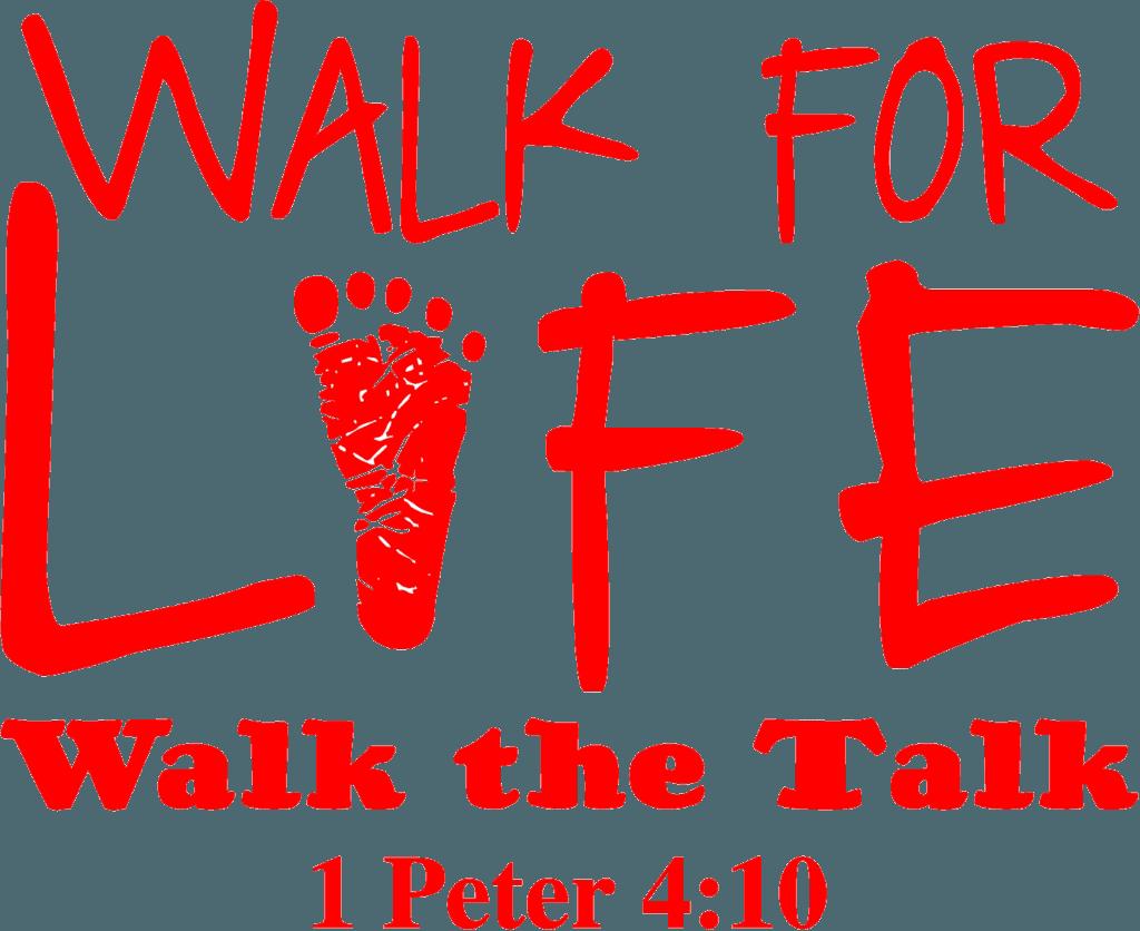 Walk for Life Walk the Talk